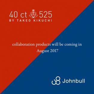 40ct&525 BY TAKEO KIKUCHI × johnbull コラボ商品ご紹介!