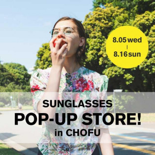 SUNGLASSES POP-UP STORE好評開催中!