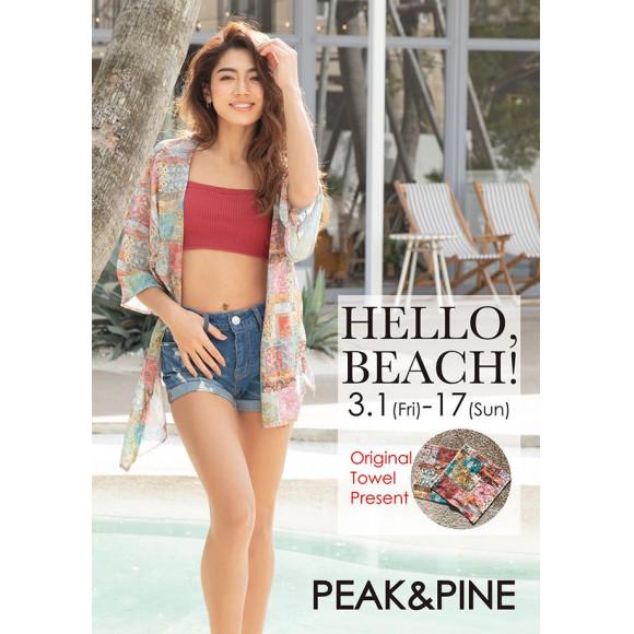 福岡・天神リゾート 水着ショップ PEAK&PINE福岡パルコ☆明日から!【HELLO BEACH!】フェア開催!!