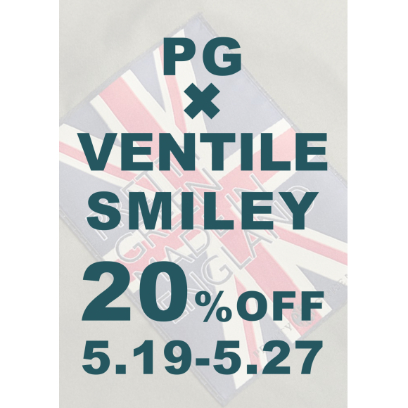 VENTILE & SMILEY 20%OFF CAMPAIGN  5/19-5/27の期間限定のイベント