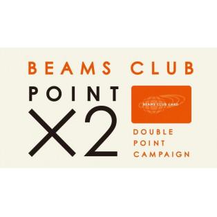 本日より【BEAMS CLUB ダブルポイントキャンペーン】
