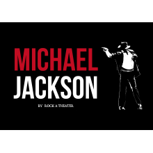 【EVENT】MICHAEL JACKSON BY ROCK A THEATER