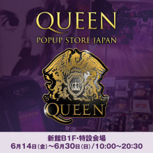 【EVENT】QUEEN POP UP STORE JAPAN