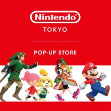 【EVENT】Nintendo TOKYO POP-UP STORE
