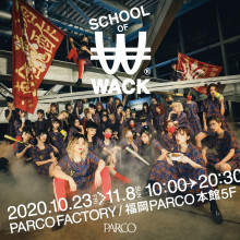 【EVENT】SCHOOL OF WACK 開催!