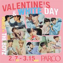 PARCO×THE BOYZ バレンタイン/ホワイトデー タイアップキャンペーン