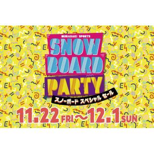 SNOW BOARD PARTY