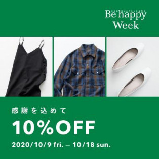 【感謝祭】10/9(金)~ Be happy Week