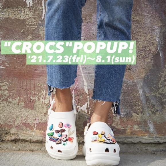 ★CROCS POP UP★のお知らせ