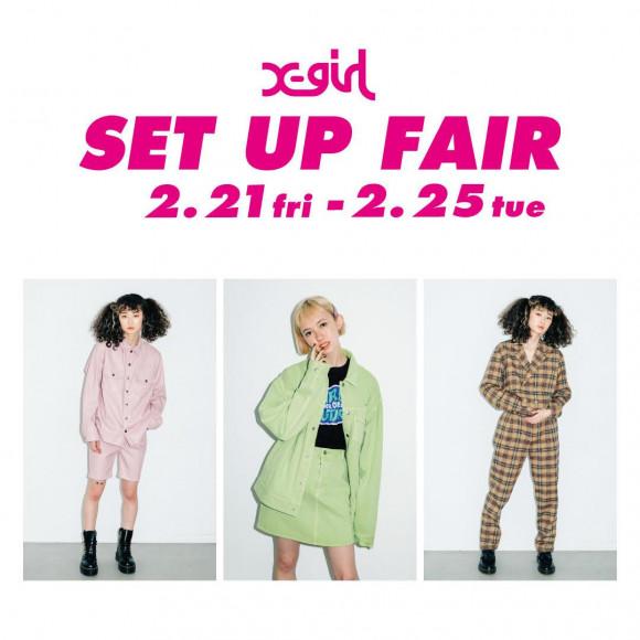 2/21~ SET UP FAIR♡