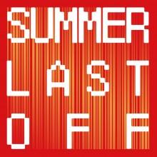【夏物アイテムが最終OFF!】SUMMER LAST OFF開催!