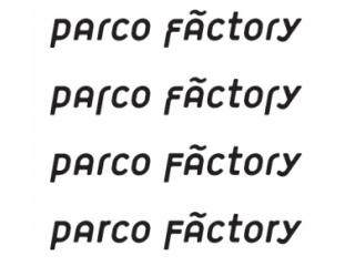 パルコファクトリー