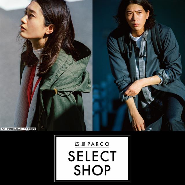 【広島パルコ】SELECT SHOP