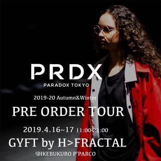 2019.4.16.TUE - 4.17.WED PARADOX 2019-20 Autumn&Winter PRE ORDER