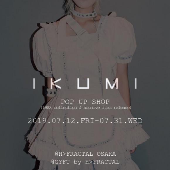 【IKUMI POPUP INFO】