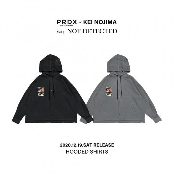 【NEW STYLING】PRDX PARADOX TOKYO ×  KEI NOJIMA - NOT DETECTED HOODED SHIRTS