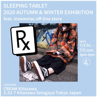 SLEEPING TABLET[2020.09.26 SAT - 10.04 SUN POP UP STORE]