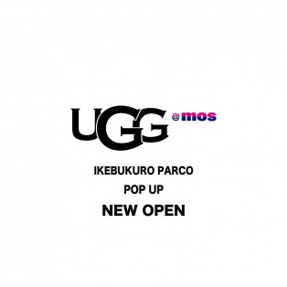 UGG@mos 池袋パルコ POP UP