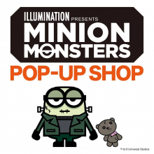 MINION MONSTERS POP-UP SHOP