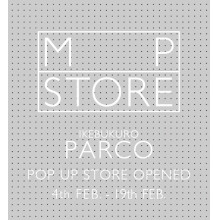 【本館2F】MP STORE LIMITED OPEN!