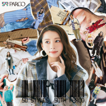 「50 STYLES 50th PARCO」