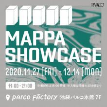 【本館7F PARCO FACTORY】『MAPPA SHOWCASE』 開催!