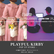 【P'PARCO1F】 『PLAYFUL KIRBY POP UP STORE』期間限定OPEN!