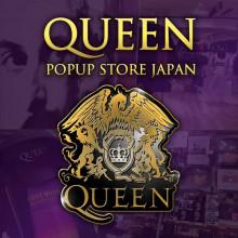 QUEEN POPUP STORE JAPAN開催決定!!
