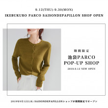 SAISON DE PAPILLON リアル店舗初出店!!
