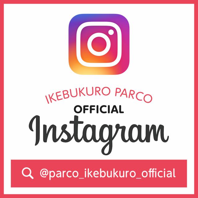 池袋店 公式Instagram