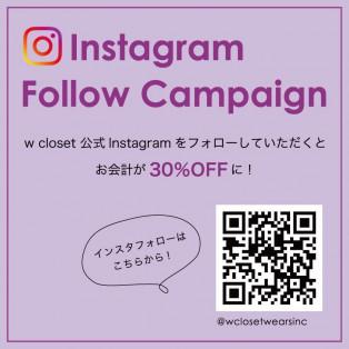 w closet公式Instagramをフォローで全品30%OFF!