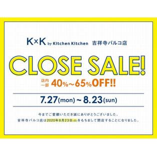 K×K by Kitchen Kitchen  CLOSEのお知らせ
