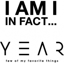 【期間限定SHOP】I AM I IN FACT・YEAR