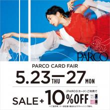PARCO CARD FAIR