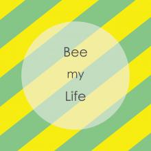 【期間限定ショップ】Bee my Life