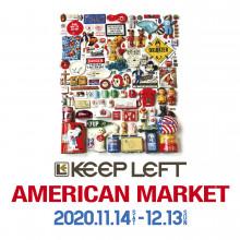【期間限定ショップ】KEEP LEFT AMERICAN MARKET