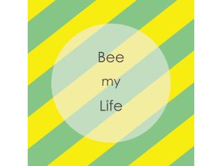 BEE MY LIFE