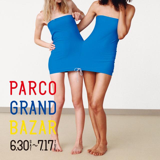 2018 GRAND BAZAR Summer