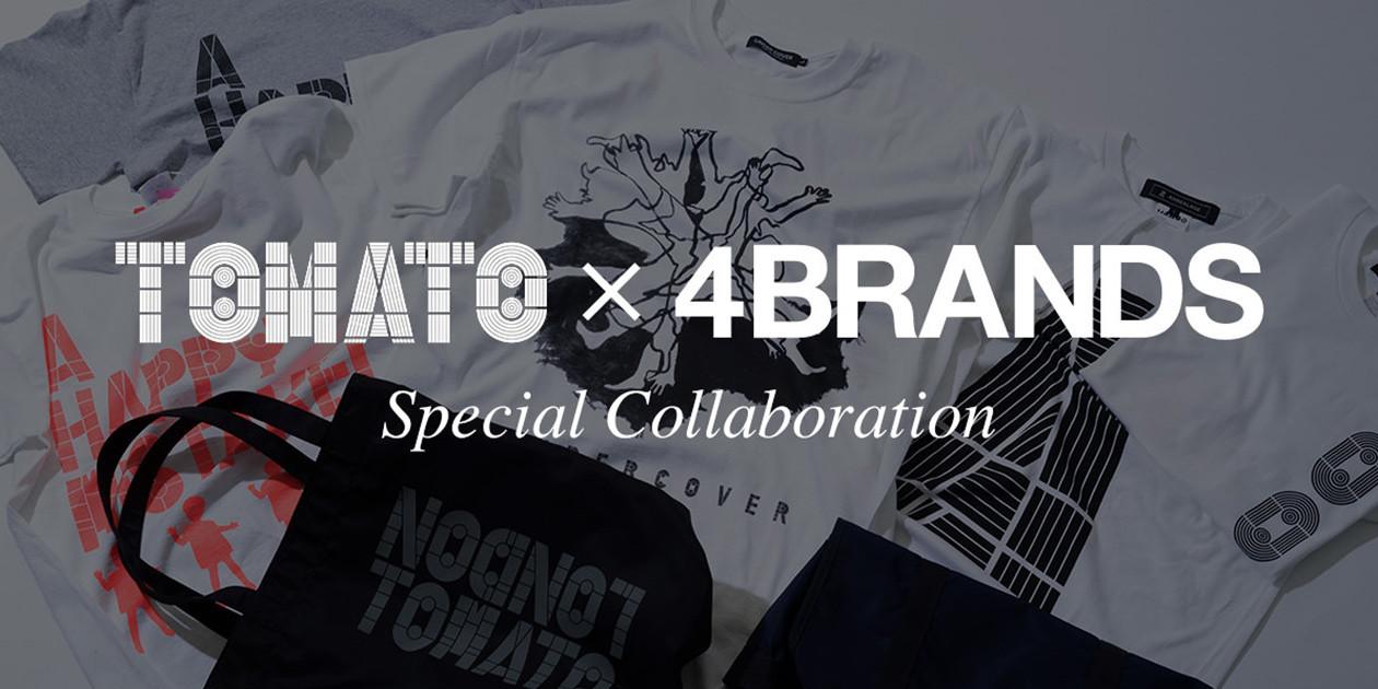 TOMATO × 4BRANDS SPECIAL COLLABORATION