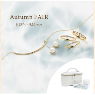 Autumn FAIR  9.13 fri. 〜 9.30 mon.