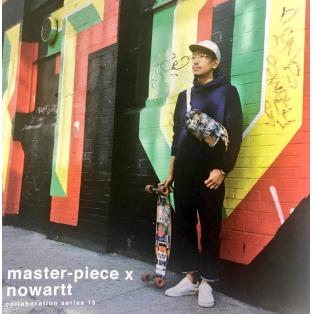 【master-piece x nowartt】