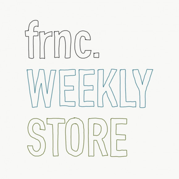 frnc. WEEKLY STORE 第1週