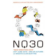 """名古屋クラブクアトロ 30th Anniversary """"New Direction 2019"""""""