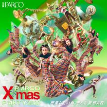 PARCO X*MAS PARTY 2020