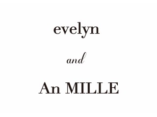 evelyn and AnMILLE