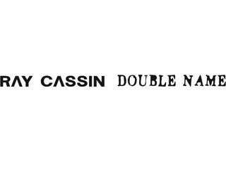 RAY CASSIN/DOUBLE NAME