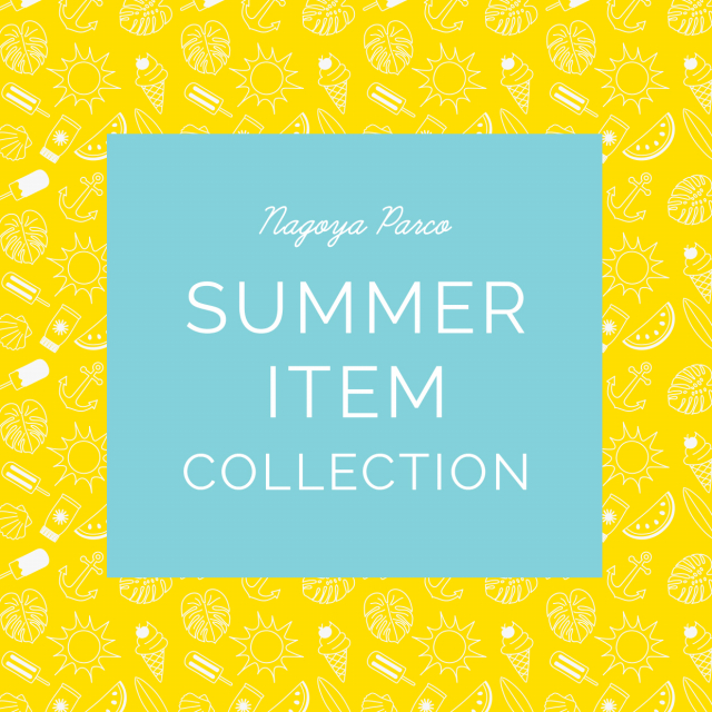 SUMMER ITEM COLLECTION