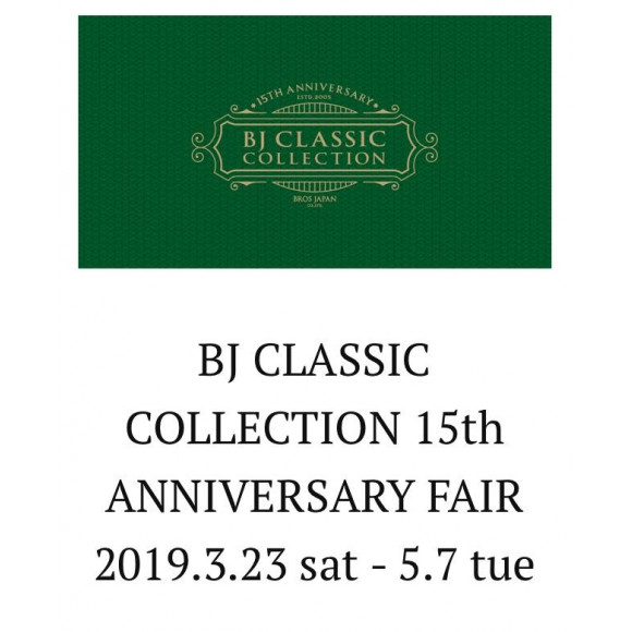 BJ Classic Collection 15TH ANNIVERSARY