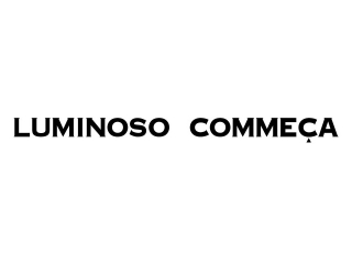 LUMINOSO COMMECA