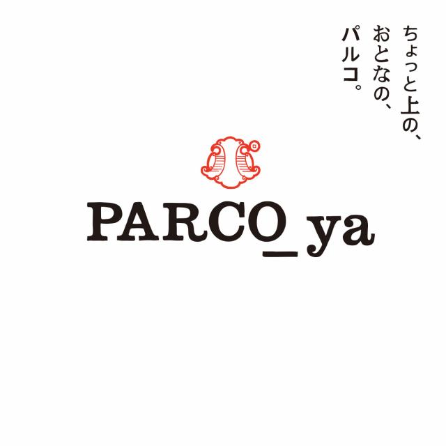 PARCO_ya 上野 2017年11月 グランドオープン